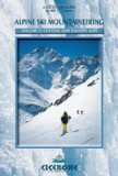 Alpine Ski Mountaineering 2 - Central and Eastern Alps Ski Tours in Austria, Switzerland and Italy 2003 9781852843748 Front Cover