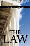 Law The Classic Blueprint for A Free Society 1st 2010 9781936041749 Front Cover