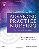 Hamric and Hanson's Advanced Practice Nursing An Integrative Approach