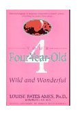 Your Four-Year-Old Wild and Wonderful 1st 1989 9780440506751 Front Cover