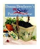 One Stroke Painting Course 2000 9780806919751 Front Cover