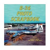 B-36 Photo Scrapbook 2004 9781580070751 Front Cover