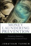 Money Laundering Prevention Deterring, Detecting, and Resolving Financial Fraud