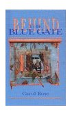 Behind the Blue Gate 1997 9780888783752 Front Cover