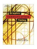 Graphic Communications Today 4th 2003 Revised 9780766820753 Front Cover