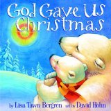 God Gave Us Christmas 2006 9781400071753 Front Cover
