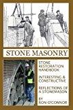 Stone Masonry Stone Restoration Handbook 2013 9781490960753 Front Cover