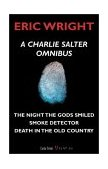 Charlie Salter Omnibus The Night the Gods Smiled - Smoke Detector - Death in the Old Country 2003 9781550024753 Front Cover