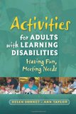 Activities for Adults with Learning Disabilities Having Fun, Meeting Needs 2009 9781843109754 Front Cover
