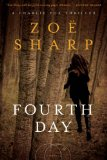 Fourth Day A Charlie Fox Thriller 2012 9781605982755 Front Cover