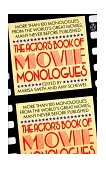 Actor's Book of Movie Monologues More Than 100 Monologues from the World's Great Movies 1st 1986 9780140094756 Front Cover