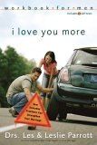 I Love You More How Everyday Problems Can Strengthen Your Marriage 2005 9780310262756 Front Cover