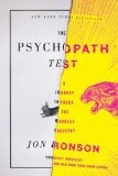 Psychopath Test A Journey Through the Madness Industry 1st 2012 9781594485756 Front Cover