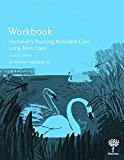 Workbook to Hartman's Nursing Assistant Care Long-Term Care 4th 2018 9781604250756 Front Cover