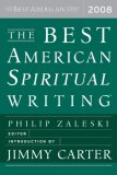 Best American Spiritual Writing 2008 2008 9780618833757 Front Cover