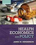 Health Economics and Policy: