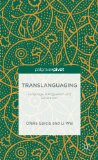 Translanguaging Language, Bilingualism and Education 2013 9781137385758 Front Cover