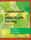 Foundations of Adult Health Nursing 3rd 2010 9781428317758 Front Cover