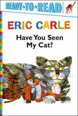 Have You Seen My Cat? 2012 9781442445758 Front Cover