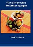 Hema's Favourite Sri Lankan Recipes 2012 9781456491758 Front Cover