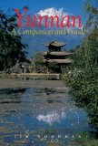 Yunnan China South of the Clouds 2009 9789622177758 Front Cover
