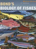 Bond's Biology of Fishes 3rd 2006 9780120798759 Front Cover