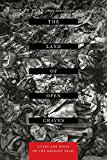 Land of Open Graves Living and Dying on the Migrant Trail 2015 9780520282759 Front Cover