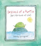 Lessons of a Turtle The Little Book of Life 2009 9780740778759 Front Cover