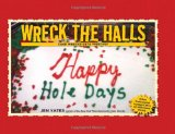 Wreck the Halls Cake Wrecks Gets Festive 2011 9781449407759 Front Cover