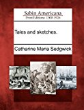 Tales and Sketches 2012 9781275817760 Front Cover