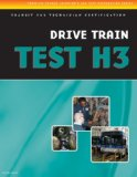 ASE Test Preparation - Transit Bus H3, Drive Train 2008 9781435453760 Front Cover