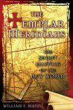 Templar Meridians The Secret Mapping of the New World 1st 2006 9781594770760 Front Cover