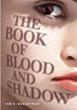 Book of Blood and Shadow 2012 9780375968761 Front Cover