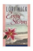 Every Storm 2004 9780736909761 Front Cover