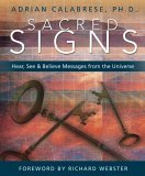 Sacred Signs Hear, See and Believe Messages from the Universe 2006 9780738707761 Front Cover