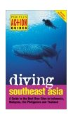 Diving Southeast Asia 3rd 2003 9780794600761 Front Cover