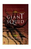 Search for the Giant Squid The Biology and Mythology of the World's Most Elusive Sea Creature 1999 9780140286762 Front Cover