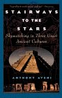Stairways to the Stars Skywatching in Three Great Ancient Cultures 1999 9780471329763 Front Cover