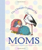 Ultimate Organizer for Moms 2010 9781599620763 Front Cover