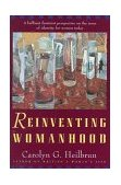 Reinventing Womanhood 1993 9780393310764 Front Cover
