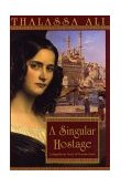Singular Hostage 1st 2002 9780553381764 Front Cover