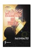 Pediatric Swallowing and Feeding Assessment and Management 2nd 2001 Revised 9780769300764 Front Cover