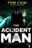 Accident Man A Novel 1st 2009 9780143114765 Front Cover