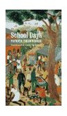 School Days 1st 1997 9780803263765 Front Cover