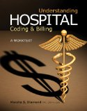Understanding Hospital Coding and Billing A Worktext 2nd 2011 9781111318765 Front Cover