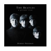 Beatles : A Private View 2nd 2003 9781592261765 Front Cover
