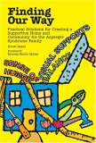 Finding Our Way Practical Solutions for Creating a Supportive Home and Community for the Asperger Syndrome Family 2005 9781931282765 Front Cover