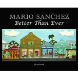 Mario Sanchez Better Than Ever 2010 9781561644766 Front Cover