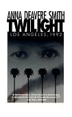 Twilight Los Angeles 1992 1st 1994 9780385473767 Front Cover