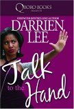 Talk to the Hand 2006 9780977624768 Front Cover